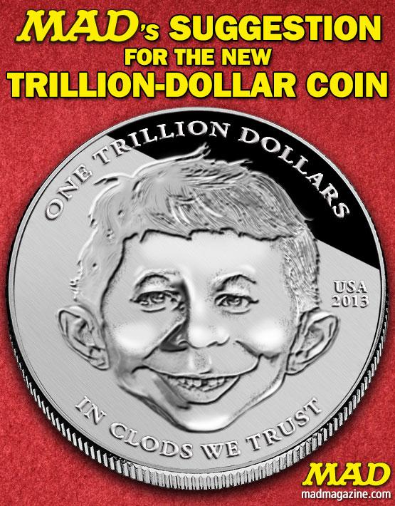 MAD trillion dollar coin