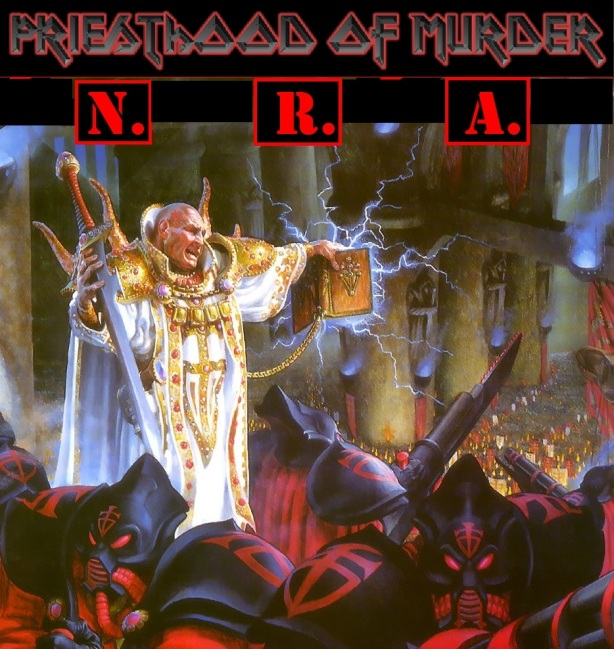NRA priesthood of murder 2