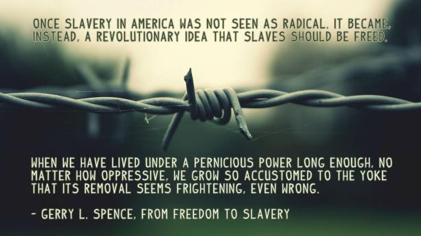 gerry spence from freedom to slavery